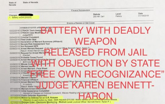 """BATTERY WITH DEADLY WEAPON - """"O.R."""" RELEASE JUDGE KAREN BENNETT-HARON"""