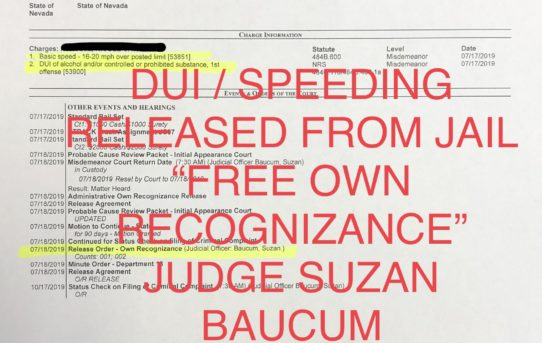 "DUI / SPEEDING - ""O.R."" RELEASE JUDGE SUZAN BAUCUM"