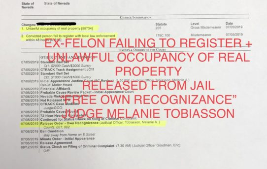 "EX-FELON FAILED TO REGISTER & UNLAWFUL OCCUPANCY OF REAL PROPERTY - ""O.R."" RELEASE JUDGE MELANIE TOBIASSON"