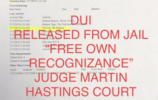 "DUI - ""O.R."" RELEASE JUDGE MARTIN HASTINGS"