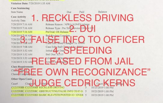 "RECKLESS DRIVING/ DUI/ FALSE INFO TO OFFICER - ""O.R."" RELEASE JUDGE CEDRIC KERNS"