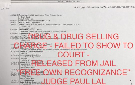 "DRUG & DRUG SELLING - FAILED TO SHOW TO COURT - ""O.R."" RELEASE JUDGE PAUL LAL"