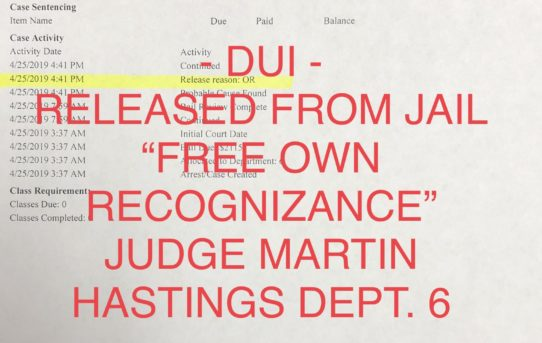 "DUI - ""O.R."" RELEASE JUDGE MARTIN HASTINGS COURT DEPT. 6"