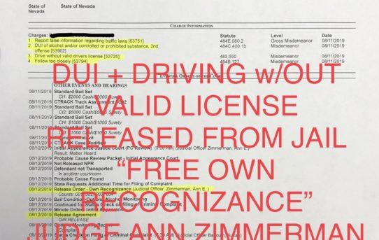 "DUI + NO VALID LICENSE - ""O.R."" RELEASE JUDGE ANN ZIMMERMAN"