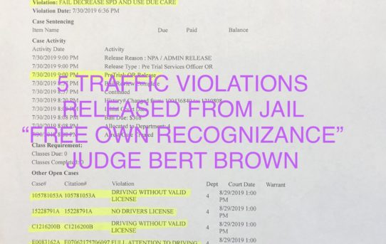 "5 TRAFFIC VIOLATIONS - ""O.R."" RELEASE JUDGE BERT BROWN"