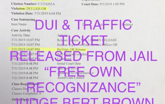 "DUI & TRAFFIC VIOL. - ""O.R."" RELEASE JUDGE BERT BROWN"