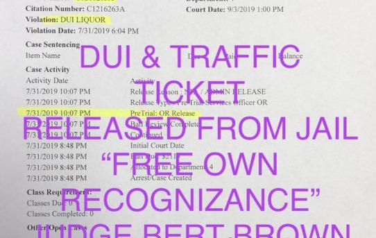 """DUI & TRAFFIC VIOL. - """"O.R."""" RELEASE JUDGE BERT BROWN"""