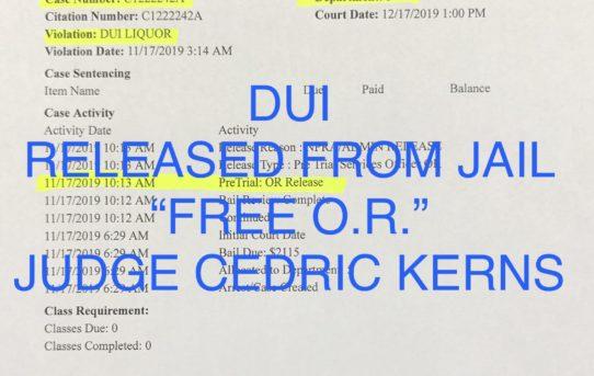 "DUI - ""O.R."" RELEASE JUDGE CEDRIC KERNS"