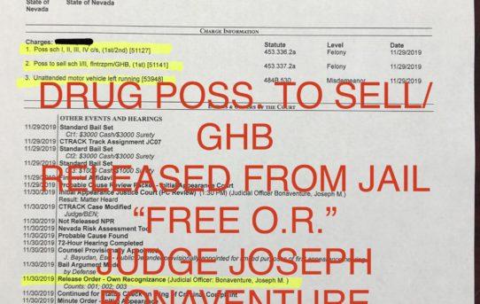 "DRUG POSS. TO SELL/GHB - ""O.R."" RELEASE JUDGE JOSEPH BONAVENTURE"