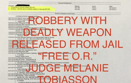 "ROBBERY W/USE OF DEADLY WEAPON - ""O.R."" RELEASE JUDGE MELANIE TOBIASSON"