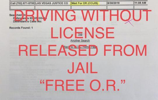 """DRIVING W/O LICENSE WARRANT - """"O.R."""" RELEASE"""