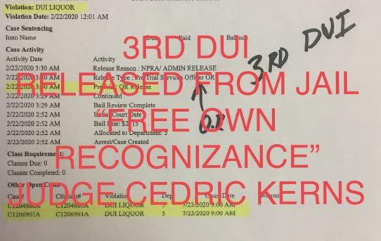 "3rd DUI – ""O.R."" RELEASE JUDGE CEDRIC KERNS"